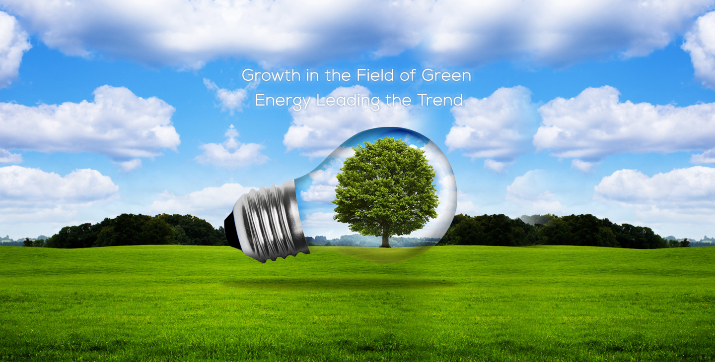 Growth in the Field of Green Energy Leading the Trend
